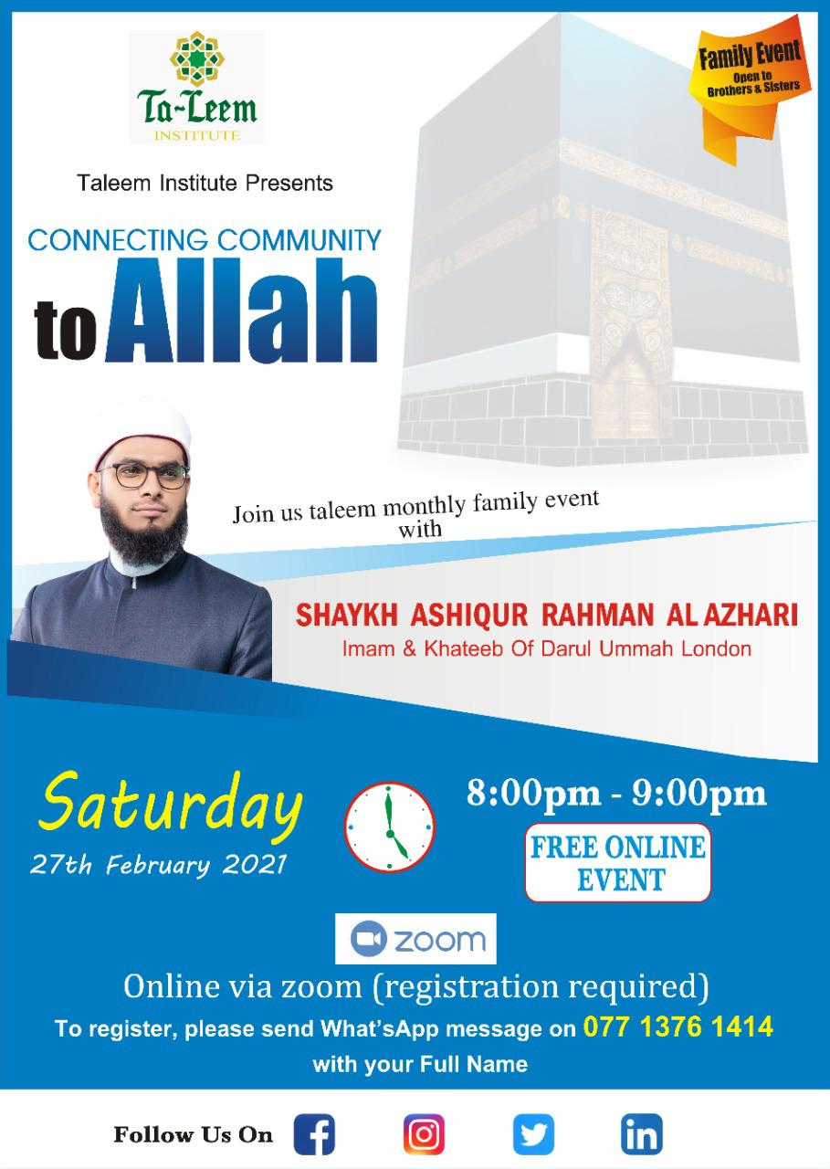 Taleem Family Event With Shaykh Ashiqur Rahman This 27 Feb 2021